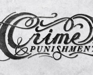 Crime and Punishment Hand Lettering