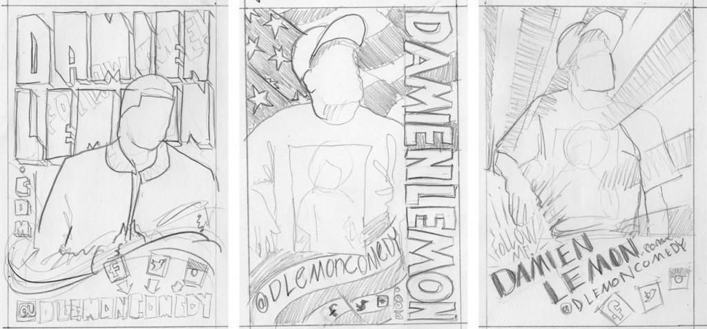 Damien Lemon Flyer Sketches